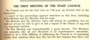 The Gazette of November 15th 1919 announces the first meeting of the Staff Council at Peter Jones